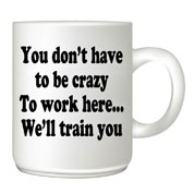 You-do-not-have-to-be-crazy customised mug